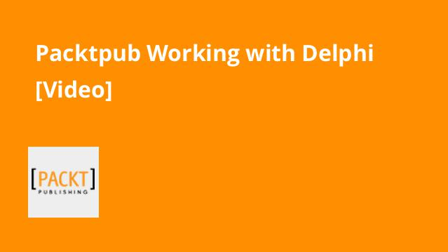 packtpub-working-with-delphi-video